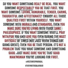 Be the man/woman you're looking for first Prayer Quotes, Faith Quotes, Wisdom Quotes, True Quotes, Bible Quotes, Qoutes, Godly Relationship, Relationships Love, Meaningful Quotes