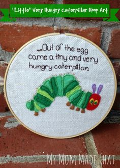 """The """"Little"""" Very Hungry Caterpillar - My Mom Made That"""