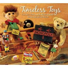 One of the best books ever on the history of toys and their inventors by Tim Walsh. He also produced a documentary and is an inventor himself as well as MC of the TAGIE Awards. For more info on Tim, go to www.theplaymakers.com.