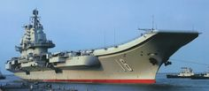 China's first aircraft carrier LIAONING. China purchased the unfinished ex-Soviet Navy aircraft carrier Varyag from Ukraine in 1998 and finally received the vessel in Soviet Navy, Navy Aircraft Carrier, Ukraine, Boat, China, Dinghy, Boats, Porcelain, Ship