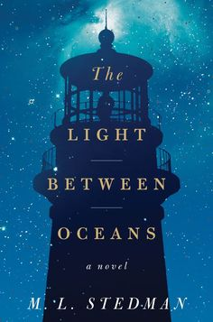 The Light between Oceans by M.L. Stedman -- 2012 Goodreads Choice Award Winner for Historical Fiction