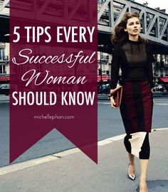 5 Tips Every Successful Woman Should Know - Michelle Phan