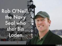 Rob O'Neill, the Navy Seal who shot Bin Laden. by Eliecer Velasco via slideshare
