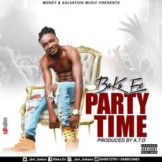 (MP3) Download: Baka Ex [@Iam_BakaX]  Party Time (Prod. by ATO)   He goes by the name of Baka Ex and he is the next big artist to watch out for. He drops this brand new single Party Time which was produced by ATO. Hailing all the way from Kasland Baka promises to prove himself to the fans and win the hearts of many with his music. Hope you like this one download and enjoy. Baka Ex  Party Time (Prod. by ATO) [Download] Baka Ex Dance-Hall Music Downloads