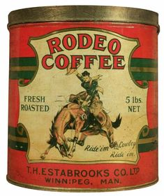Coffee Advertising, Advertising Signs, Vintage Advertisements, Vintage Tins, Vintage Coffee, Bronco Horse, Shabby, Coffee Tin, Lodge Style