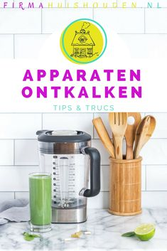 Apparaten ontkalken doe je zo Organization Hacks, Toothbrush Holder, Life Hacks, Sweet Home, Stress, House Styles, Blog, Middle, House Beautiful