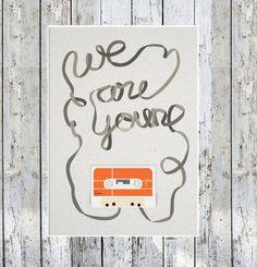 We Are Young' Poster : Illustration 8 X 10 Modern Art Wall Retro Print Orange Grey Cassette Fun. $15.00, via Etsy.