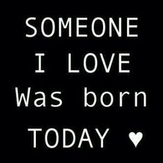 someone i love was born today #compartirvideos #videosdivertidos #videowatsapp
