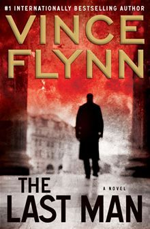 The Last Man by Vince Flynn  An invaluable CIA asset has gone missing, and with him, secrets that in the wrong hands could prove disastrous. The only question is: Can Mitch Rapp find him first? Joe Rickman, head of CIA…  read more at Kobo http://www.kobobooks.com/ebook/The-Last-Man/book-v4_uR_rsdUiHMGADpGmmdg/page1.html
