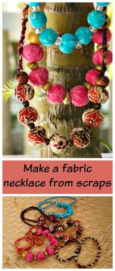 Fabric Ideas How to make fabric covered beaded necklaces from your small fabric scrap pieces. - How to make fabric covered beaded necklaces from your small fabric scrap pieces. Textile Jewelry, Fabric Jewelry, Beaded Jewelry, Beaded Necklaces, Tassel Jewelry, Jewellery, Bohemian Jewelry, Bohemian Decor, Stone Jewelry