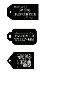 a few of my favorite things free printable gift tags