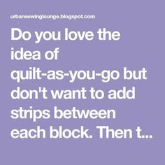Do you love the idea of quilt-as-you-go but don't want to add strips between each block. Then this direct joining technique is for you! Quilting Templates, Quilting Tools, Quilting Tutorials, Machine Quilting, Quilting Designs, Quilting Ideas, Quilt Patterns, Quilting Projects, Sewing Patterns