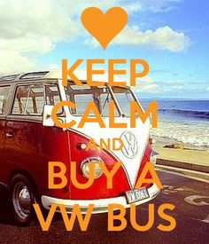 'KEEP CALM AND BUY A VW BUS' Poster