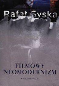 Filmowy neomodernizm-Syska Rafał