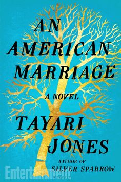 An American Marriage by Tayari Jones (February)