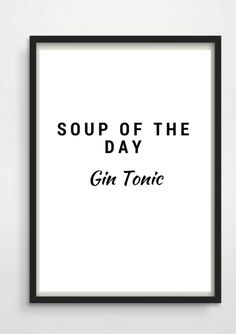 "Druck Print ""Soup of the Day"" Gin Tonic A4. via en.DaWanda.com"
