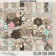 Follow Your Arrow Kit
