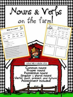 Nouns and Verbs on the Farm! Farm themed 27 page unit on nouns and verbs with assessment included!