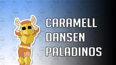Caramelldansen Paladinos