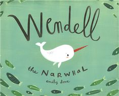 """Everyone in the ocean can make music, except for Wendell the Narwhal. His big, pointy horn can't go """"pop"""" or """"clappy clap clap"""" or even """"whoosh"""". Will Wendell find a way to join in with symphony of sea creatures? Hardcover: 36 pages Age range: 4 - 8 years Cute Stories, Stories For Kids, The Narwhal, Sound Words, Arctic Animals, Rare Animals, Thing 1, Little Golden Books, Summer Kids"""