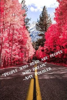 """People who read are people who dream."" - Amy Poehler  #quote #read"