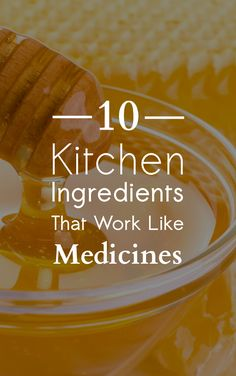 10 Kitchen Ingredients That Work Like Medicines - Life on Hands