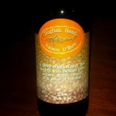 """Dogfish Head's Raison d'Etre  The description of this ale says it all: """"A deep mahogany ale brewed with Belgian beet  sugars, green raisins and a sense of purpose"""" (aka Raison d'Etre in french). 8%, dark, deep perfumes, heavy body..."""