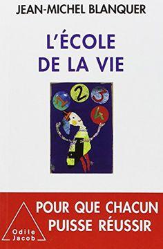 L'Ecole de la vie de Jean-Michel Blanquer https://www.amazon.fr/dp/2738131727/ref=cm_sw_r_pi_dp_x_RPQcAbZAB1PD5