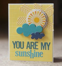 """You Are My Sunshine"" card, by Deanna Misner."