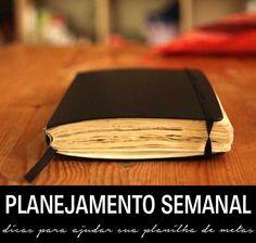 Na planilha de metas: 5 dicas úteis para o planejamento semanal | http://alegarattoni.com.br/na-planilha-de-metas-5-dicas-uteis-para-o-planejamento-semanal/