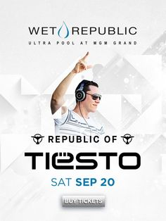 Come party with Tiesto as he is joined by Moti inside Wet Republic Ultra Pool at the MGM Grand Las Vegas on Saturday, September 20.