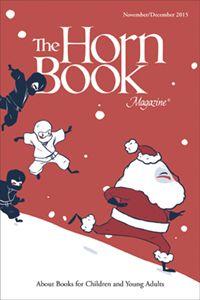 November/December 2015 Horn Book Magazine