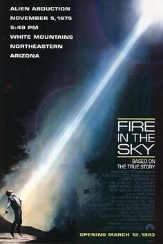 "'Fire in the Sky' (1993)  Memorable quote: ""Get back in the truck, Travis!""  Scare factor: One of the most realistic alien abduction scenes (if you believe in that sort of thing) ever put to film. While pop culture pokes fun at alien ""probes,"" you won't be laughing during this one. Instead, you may just be giving a second glance to that blinking star in the sky or that slow-moving airplane. Is that an airplane?"