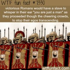 To tattoo in Roman lit How victorious Romans try to stop their ego - WTF fun fact Wtf Fun Facts, Funny Facts, Funny Memes, Strange Facts, Random Facts, Interesting Information, Interesting History, Interesting Facts, The More You Know