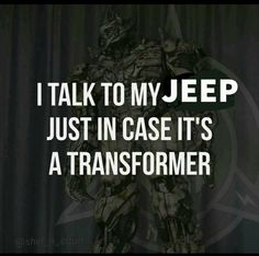 For my grandson Brody. He would love it if my Jeep would transform. Jeep Jk, Jeep Rubicon, Jeep Wrangler Tj, Jeep Truck, Jeep Wrangler Unlimited, Jeep Stickers, Jeep Decals, Jeep Humor, Jeep Funny