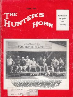 August 1993 The Hunter's Horn Magazine Foxhounds in Sport and History