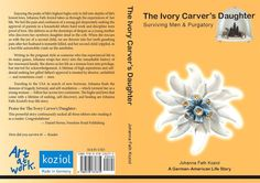 Stark, emotional, forgiving at the end The Ivory Carver's Daughter by Johanna Fath-Koziol