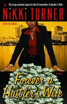 Forever a Hustler's Wife (A Hustler's Wife Series #2)  by Nikki Turner