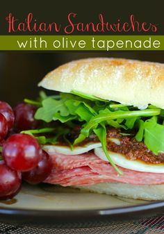 Italian Sandwiches with Olive Tapenade |Favorite Family Recipes