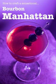 Manhattan Cocktail, Drinking Around The World, All Beer, Yummy Drinks, Bourbon, Brewery, Cocktails, Crafts, Bourbon Whiskey