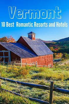 With its idyllic setting, charming New England villages, and year-round outdoor activities, Vermont is the ideal spot for a romantic getaway. Here are our picks for the state's most romantic resorts and hotels—perfect for honeymoons, anniversaries, and other romantic occasions.
