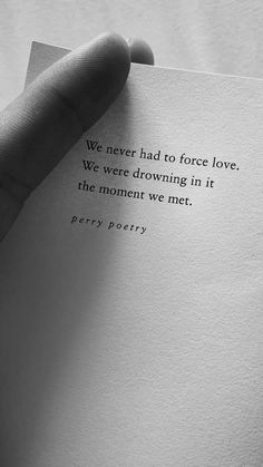Quotes About Love : poetry prose word porn inspiring beautiful chills love perry poetry quote lovely. - Hall Of Quotes Poem Quotes, Quotes For Him, Cute Quotes, Words Quotes, Wise Words, Sayings, Daily Love Quotes, Letras Cool, Forced Love