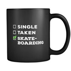 Skateboarding Single, Taken Skateboarding 11oz Black Mug
