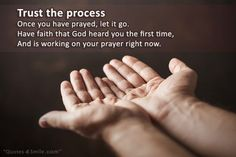 Trust The Process and Faith in God