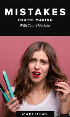 Nothing says youth like a head of thick hair, so if you find that your strands have been thinning, we may know why! We've put together a list of mistakes that may be causing your hair to thin. Avoid these for the sake of your hair.