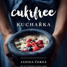 Cukrfree Shop • Oficiální internetový obchod Cukrfree Homemade Gifts, Acai Bowl, Diabetes, Smoothie, Low Carb, Breakfast, Blog, Paleo, Gift Ideas