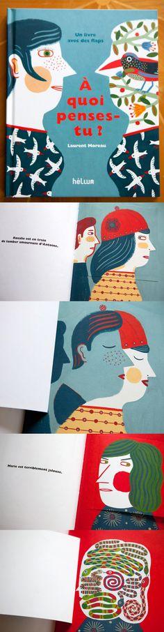 A QUOI PENSES-TU ? de Laurent Moreau (éditions hélium). Publicado en español por Kókinos. Direitos disponivéis: português