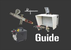 Scale Model Airbrush Equipment Guide