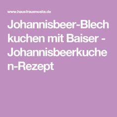 Johannisbeer-Blechkuchen mit Baiser - Johannisbeerkuchen-Rezept