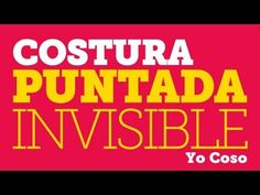 Costura: Punto Invisible a Mano para Dobladillos - YouTube